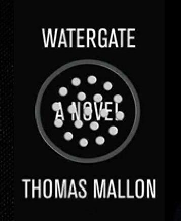 Watergate Thomas_Mallon