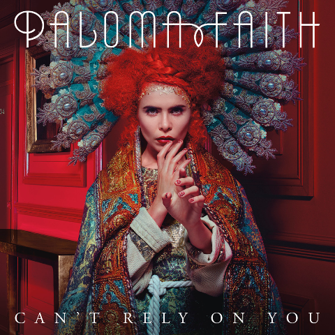 Paloma-Faith-Cant-Rely-On-You-2014