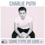 Charlie-Puth-Some-Type-of-Love-EP