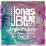 Jonas Blue ft Perfect Stranger