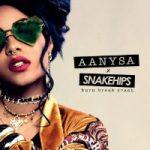 Aanysa x Snakehips