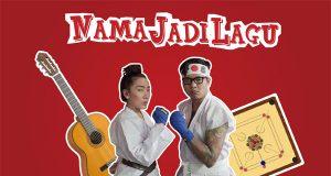 #NamaJadiLagu : Episode Dia