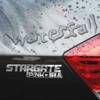 Waterfall - Stargate - feat. P!nk & Sia
