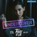 Undercover - Tiara Eve feat. Glenn Fredly & Liquid Silva