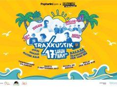 Traxkustik Pop Hari Ini edisi #17TahunTraxFM