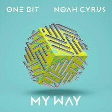 My Way Noah Cyrus