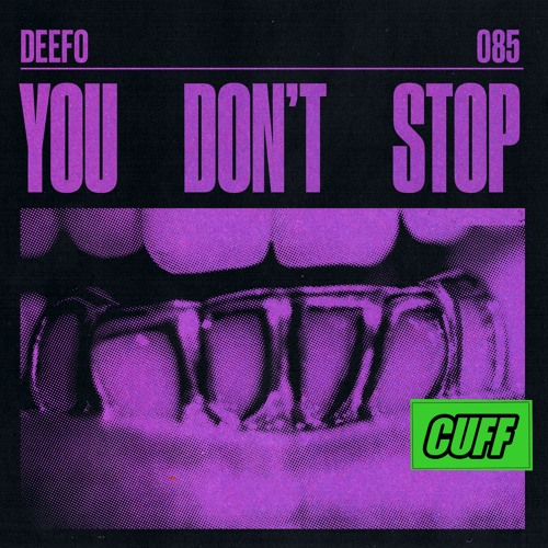 you dont stop deefo