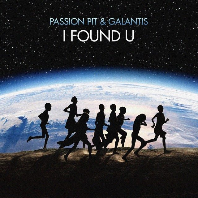 Passion-Pit-and-Galantis-I-Found-U