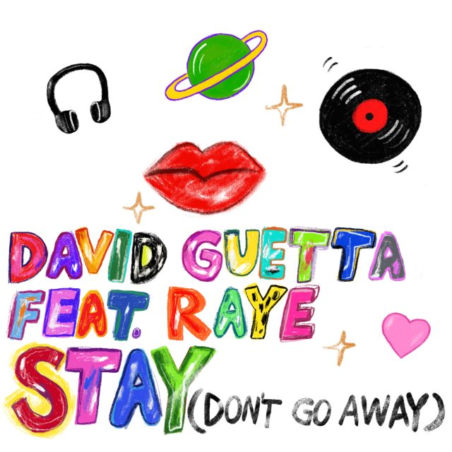 DAVID-GUETTA-feat-RAYE-Stay-Dont-Go-Away