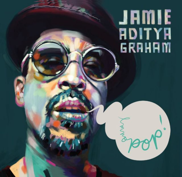 Jamie Aditya Better With U