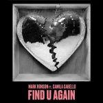 Lagu Find U Again dari Mark Ronson dan Camila Cabello